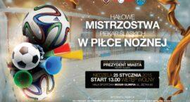 X Halowe Mistrzostwa Piekar Śląskich w Piłce Nożnej