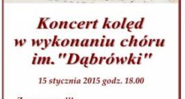Koncert kolęd w wykonaniu chóru im. Dąbrówki