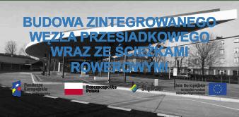 Budowa zintegrowanego węzła przesiadkowego wraz ze ścieżkami rowerowymi w Piekarach Śląskich