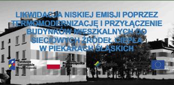 Likwidacja niskiej emisji poprzez termomodernizację i przyłączenie budynków mieszkalnych do sieciowych źródeł ciepła - Piekary Śląskie