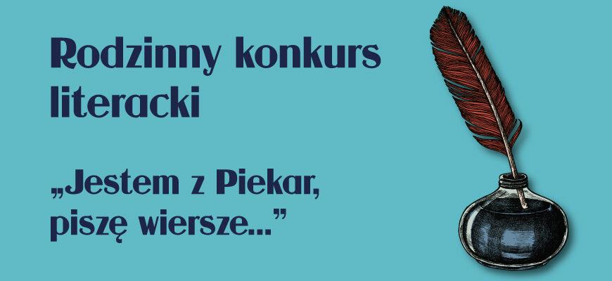 Jestem Z Piekar Piszę Wiersze Trwa Konkurs Literacki