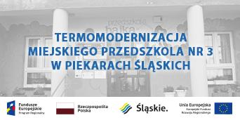 termomodernizacja miejskiego przedszkola nr 3 w Piekarach Śląskich