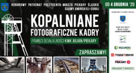 Wystawa fotograficzna ukaże historię kopalni