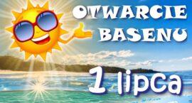 Otwarcie basenu i Wodnego Placu Zabaw 1 lipca!