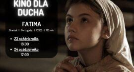 """""""Fatima""""-kolejny seans z cyklu """"Kino dla ducha"""""""